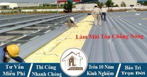 Làm mái tôn chống nóng tại TPHCM giá rẻ
