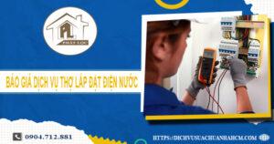Báo giá dịch vụ thợ lắp đặt điện nước